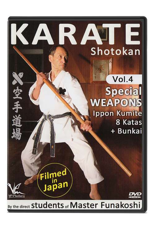 Vol: 4 - Shotokan - Weapons and Ippon Kumite